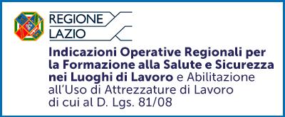 Indicazioni Operative Regionali per la Formazione alla Salute e Sicurezza nei Luoghi di Lavoro