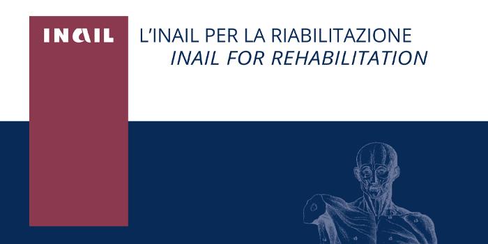 Inail per la riabilitazione